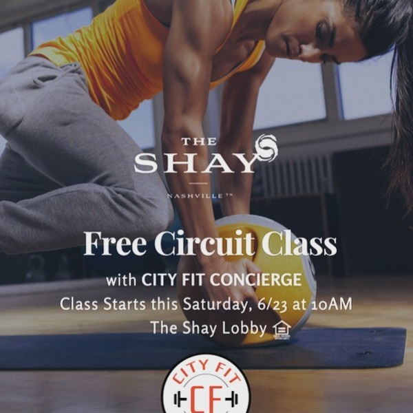 Join us this Saturday, June 23rd at 10AM for a FREE CIRCUIT CLASS with @cityfitconcierge!! Meet us in The Shay lobby at 9:45AM. Bring a friend! . . . . #cityfit #nashville #nashvillefit #fittness #workout #fit #summer #LiveTheShay #circuittraining #workingout