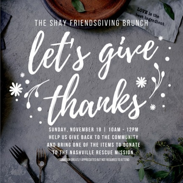 We are so excited for the upcoming holiday season and we want to say how very thankful we are for you and what better way to say thanks than a Friendsgiving Brunch? . . We're joining forces with the @nashvillerescue to provide Thanksgiving essentials for their annual Thanksgiving Meal, where over 5,000 men, women and children will be fed over the course of the Thanksgiving holiday. . . We want to make a difference and impact our community, that being said, in addition to a delicious brunch + mimosa bar we're kindly asking if everyone would bring one of the items listed below so we can deliver to the Mission directly after our event on Sunday. A donation is not mandatory in order to attend, but encouraged if you are so inclined. . .  Let's give back! + Frozen Turkey + Potatoes + Green Beans (#10 cans) + Rolls + Tea Bags + Pies . . We're looking forward to seeing you all on Sunday!
